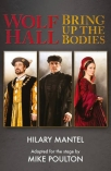 wolf hall bring up the bodies rsc stage adaptation - revised edition