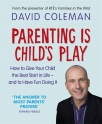 parenting is childs play how to give your child the best start in life