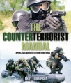 the counterterrorist manual a practical guide to elite international