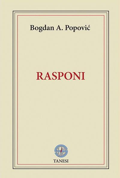 RASPONI - Bogdan A. Popović | Delfi knjižare | Sve dobre ...