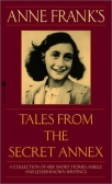 anne franks tales from the secret annex including her unfinished novel cadys life