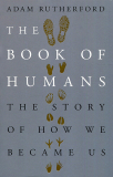 the book of humans the story of how we became us