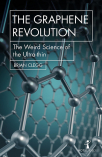 the graphene revolution the weird science of the ultra-thin