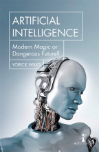 artificial intelligence modern magic or dangerous future hot science