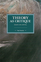 theory as critique essays on capital