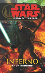 star wars legacy of the force vi - inferno
