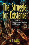 the struggle for existence a classic of mathematical biology and ecology