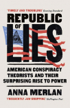 republic of lies american conspiracy theorists and their surprising rise to power