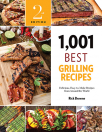 1001 best grilling recipes delicious easy-to-make recipes from around the world