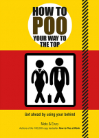 how to poo your way to the top