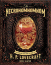 the necronomnomnom recipes and rites from the lore of h p lovecraft