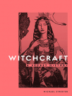 witchcraft a secret history