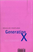 generation x tales for an accelerated culture